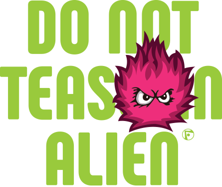 Zont Design - Do Not Tease An Alien
